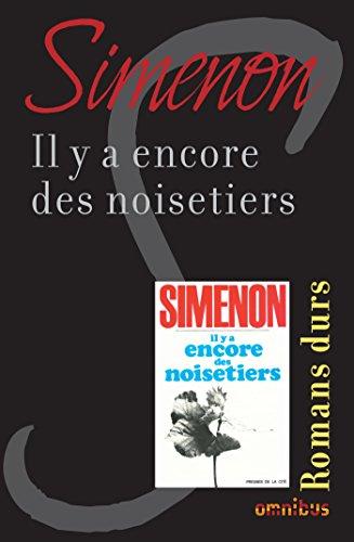 Il y a encore des noisetiers - Georges Simenon