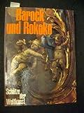 Barock und Rokoko. Architektur, Plastik, Malerei, Illustrationen, Zeichnungen