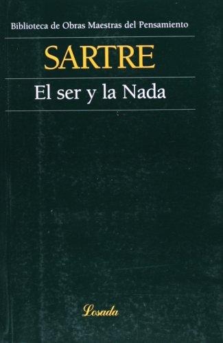Ser Y La Nada, El (Obras maestras del pensamiento) por Jean-Paul Sartre