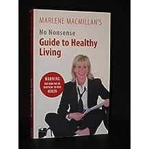 No Nonsense Guide to Healthy Living