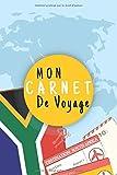 Mon Carnet De Voyage: Journal de voyage AFRIQUE DU SUD,125 pages, grille de lignes | format 6x9 DIN A5...