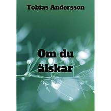 Om du älskar (Swedish Edition)