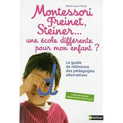 Montessori, Freinet, Steiner... le guide des pédagogies alternatives
