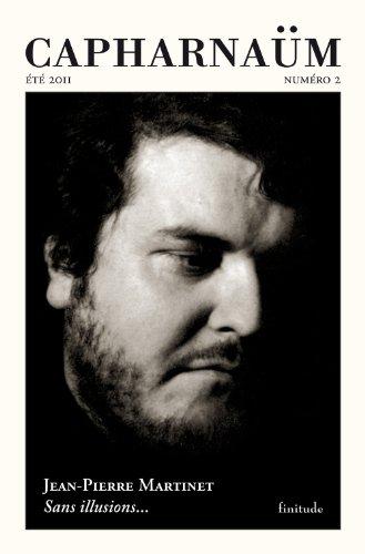 Capharnam, N 2, Et 2011 : Sans illusions... : Lettres de Jean-Pierre Martinet  Alfred Eibel (1979-1988)