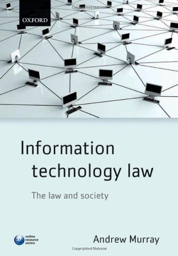 Information Technology Law: The law and society by Murray, Andrew (2010) Paperback