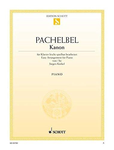 Kanon: für Klavier leicht spielbar bearbeitet. Klavier. Einzelausgabe. (Edition Schott Einzelausgabe)