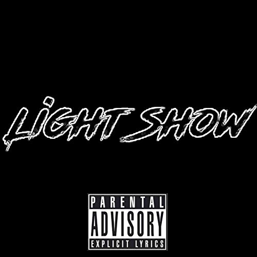 Light Show [Explicit]