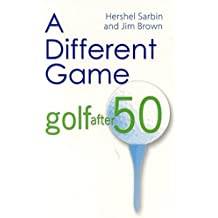 A Different Game: Golf After 50