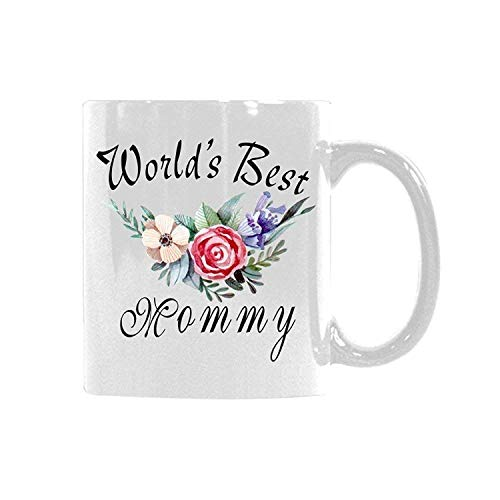 Floral quotes mug world's best mommy coffee mug tea cup best gift idea for mom/girlfriend/her/friends/coworkers 11 ounce ceramic white
