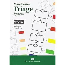 Manchester Triage System. Con Contenuto digitale (fornito elettronicamente)
