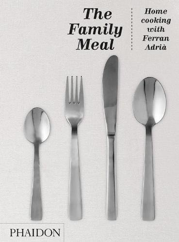 the-family-meal-home-cooking-with-ferran-adria