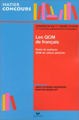Les QCM de français - admission en première année d'IUFM et concours administratif catégorie C