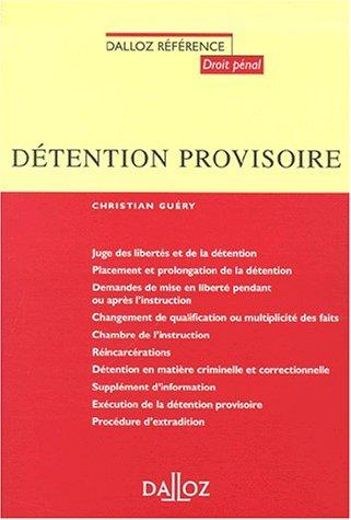 Détention provisoire: Dalloz Référence
