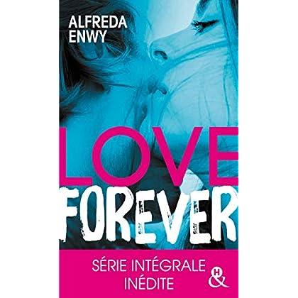 Love Forever: Une romance New Adult, par l'auteur de 'Love Deal' et 'Breaking My Heart'