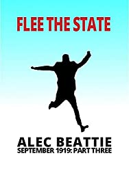 Flee The State (September 1919 Book 3)