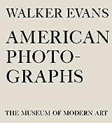 Walker Evans American Photographs by Walker Evans (2013-04-04)