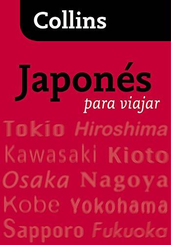 Japonés para viajar (Para viajar) (Español - Japonés) por Collins Collins