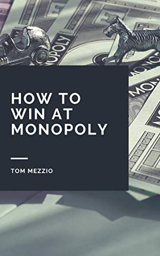 How to Win at Monopoly English Edition