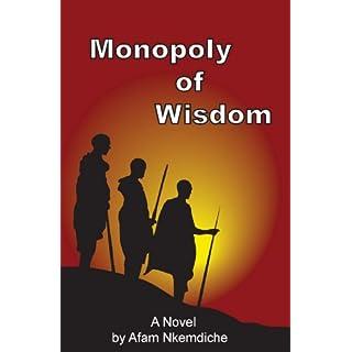 Monopoly of Wisdom