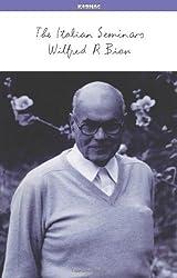 The Italian Seminars by Wilfred R. Bion (2005-07-28)