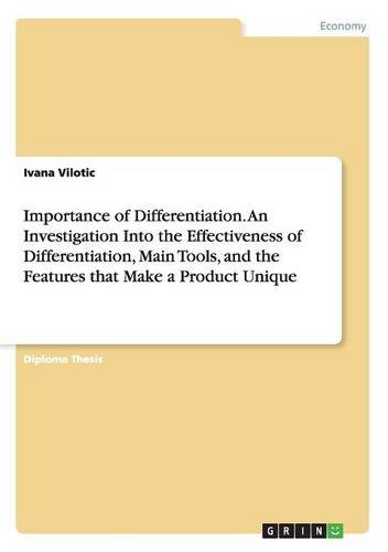 importance-of-differentiation-an-investigation-into-the-effectiveness-of-differentiation-main-tools-