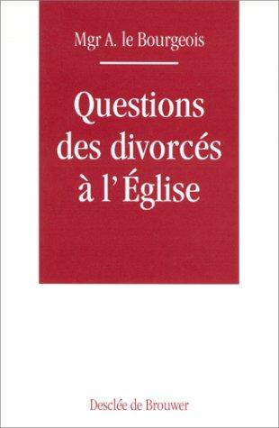 Questions des divorcés à l'Eglise