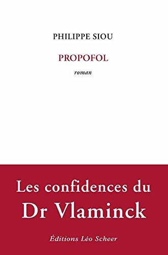 Propofol (EDITIONS LEO SC) par Philippe Siou