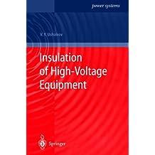 Insulation of High-Voltage Equipment