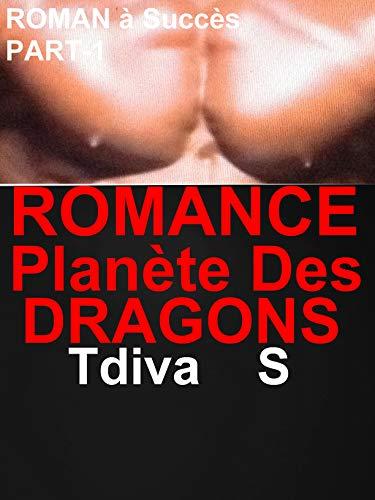 ROMANCE Planète Des DRAGONS : LIVRE PARANORMAL,ROMANCE érotique  à Ne Pas Louper (-18)