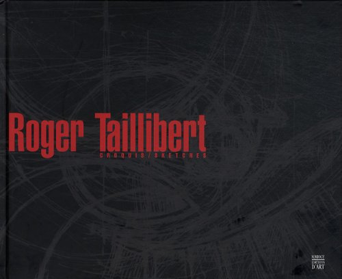 Roger Taillibert : Croquis / Sketches