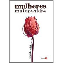 Mulheres Malqueridas (Em Portuguese do Brasil)