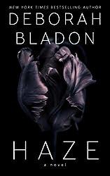 HAZE - A Novel by Deborah Bladon (2015-12-30)
