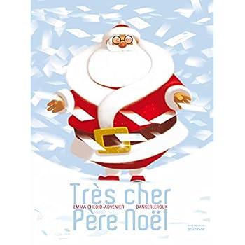 Très cher père Noël