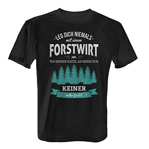Fashionalarm Herren T-Shirt - Leg dich niemals mit einem Forstwirt an | Fun Shirt mit Spruch als Geschenk Idee Wald Arbeiter Ranger Beruf Job Arbeit, Farbe:schwarz;Größe:XXL