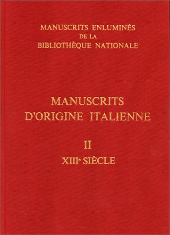 Manuscrits d'origine italienne, tome 2. XIIIe siècle