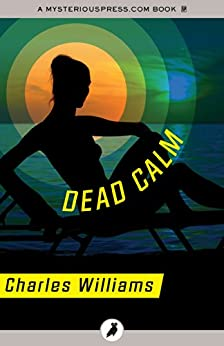Dead Calm by [Williams, Charles]