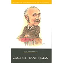Campbell- Bannerman (20 British Prime Ministers of the 20th Century)
