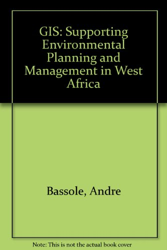 Gis: Supporting Environmental Planning and Management in West Africa