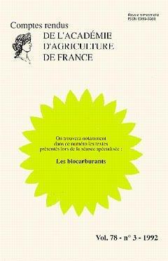 Les biocarburants. Comptes-rendus de l'AAF, volume 78, numéro 3, 1992 par AAF