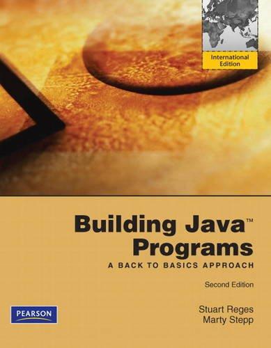 building-java-programs-a-back-to-basics-approach