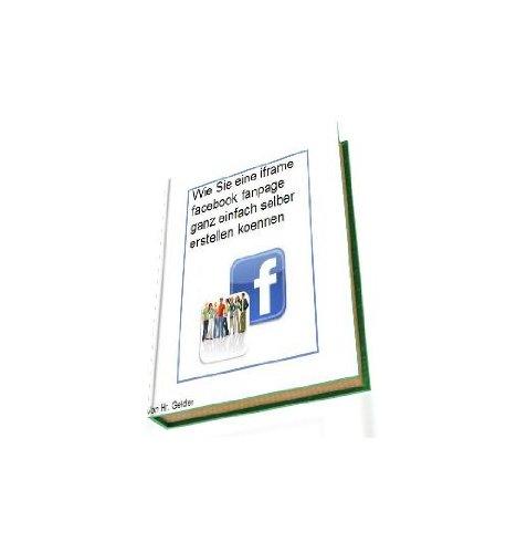 Wie Sie eine iframe facebook fanpage selber erstellen