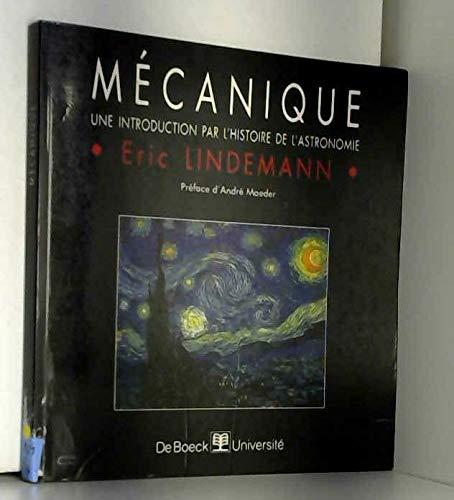Mécanique : Une introduction par l'histoire de l'astronomie