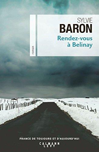 Rendez-vous à Belinay - Sylvie Baron