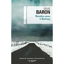 Rendez-vous à Belinay de Sylvie Baron