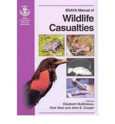 [(Bsava Manual of British Wildlife Casualties)] [ By (author) Best ] [July, 2003]