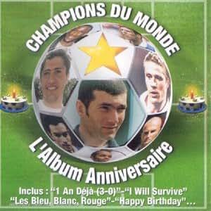 Champions Du Monde - L'Album Anniversaire