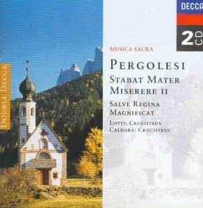 Geistliche Chorwerke von Pergolesi, Lotti und Caldara
