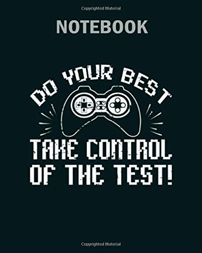 Notebook: test day gaming controller exam - 50 sheets, 100 pages - 8 x 10 inches