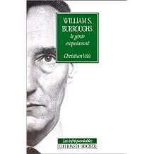 William S. Burroughs : Le génie empoisonné