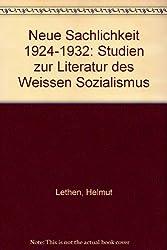 Neue Sachlichkeit 1924-1932: Studien zur Literatur des